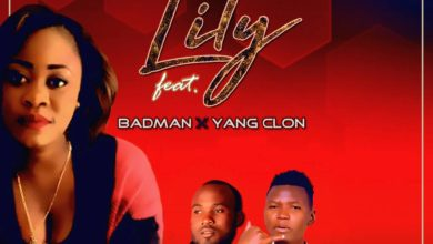 Photo of Lily Ft. Badman & Yang Clon – Nalema