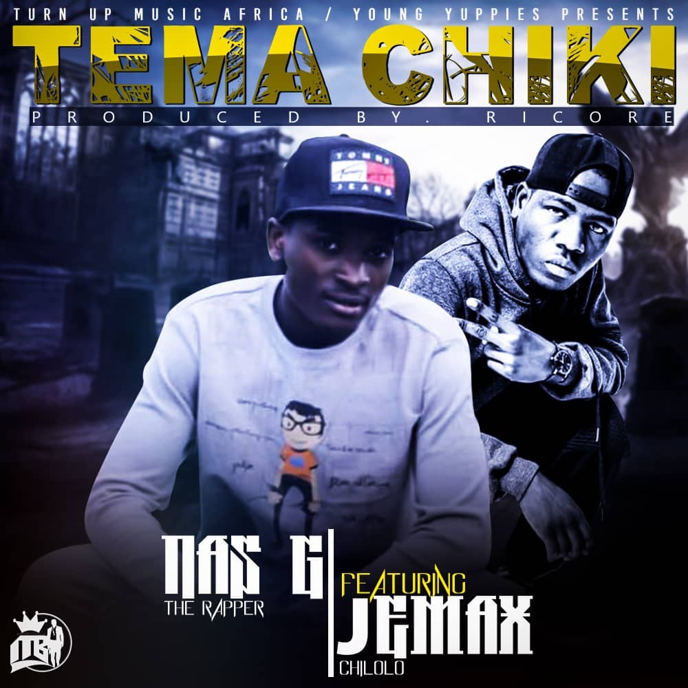 Nas G The Rapper Ft. Jemax Tema Chiki