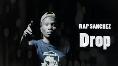 Rap Sanchez Drop Prod. By E jay