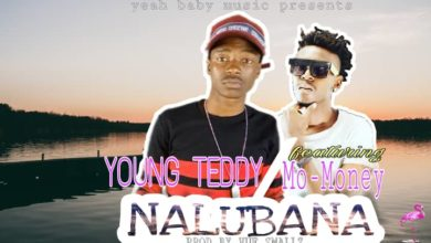 Young Teddy Ft. Mo Money Nalubana