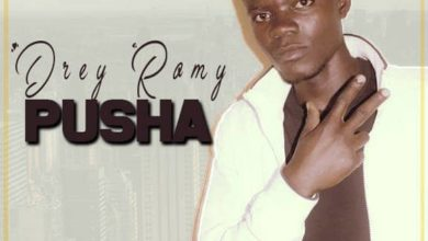 Photo of Drey Romy – Pusha (Prod. By Prince Charmy)