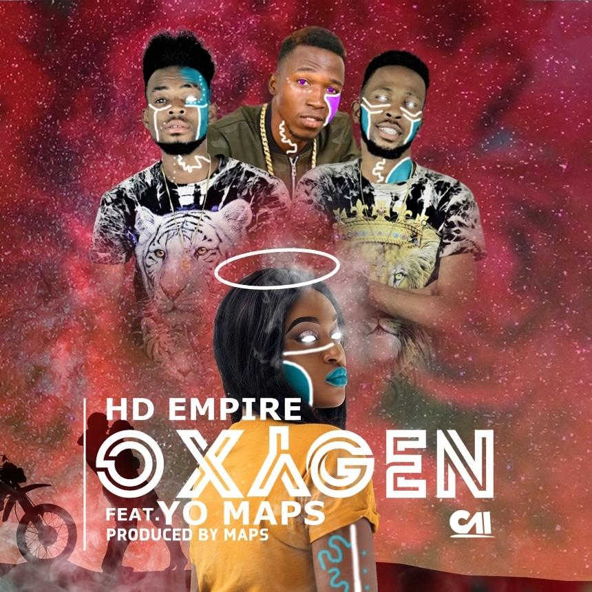 HD Empire Ft. Yo Maps Oxygen Prod. By Yo Maps