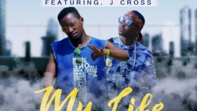 Photo of John Tablet Ft. J Cross – My Life (Prod. By Davee Cee)