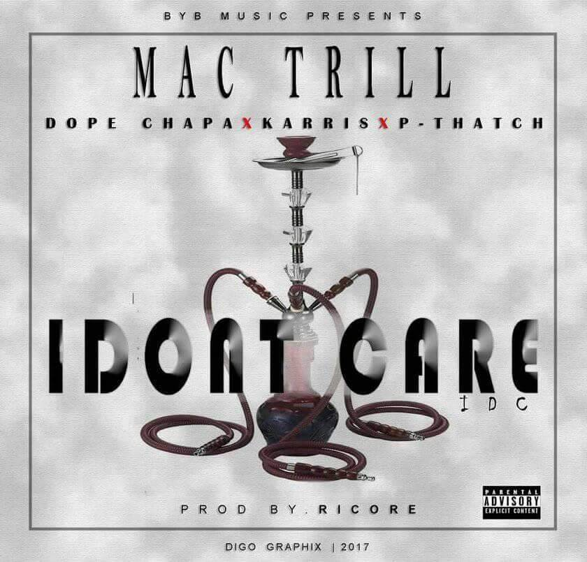 Mac Trill Ft. Karris Dope Chapa P Thatch