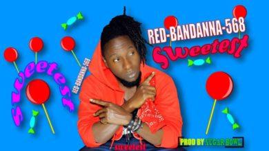 Photo of Red bandana 568 – Sweetest (Prod. By Xugar Bowl)