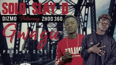 Photo of Solo Slay D Ft. Dizmo & Zhod 360 – Gwagu
