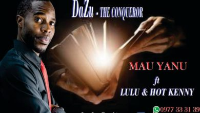 Photo of Dazu Ft. Sis Lulu & Hot Kenny – Mau Yanu