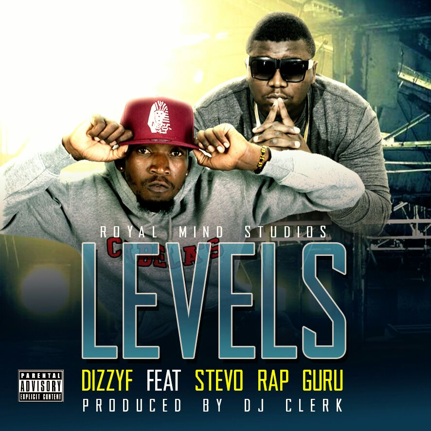 Dizzy F Ft. Stevo Levels Prod. By DJ Clerk