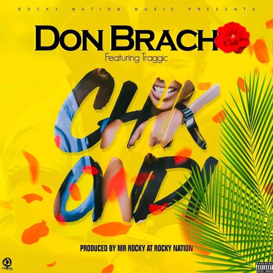 Don Bracho Ft. Traggic Chikondi