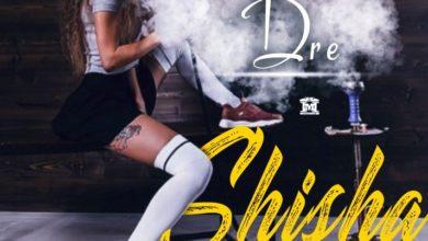 Dre Shisha Prod. By Dre