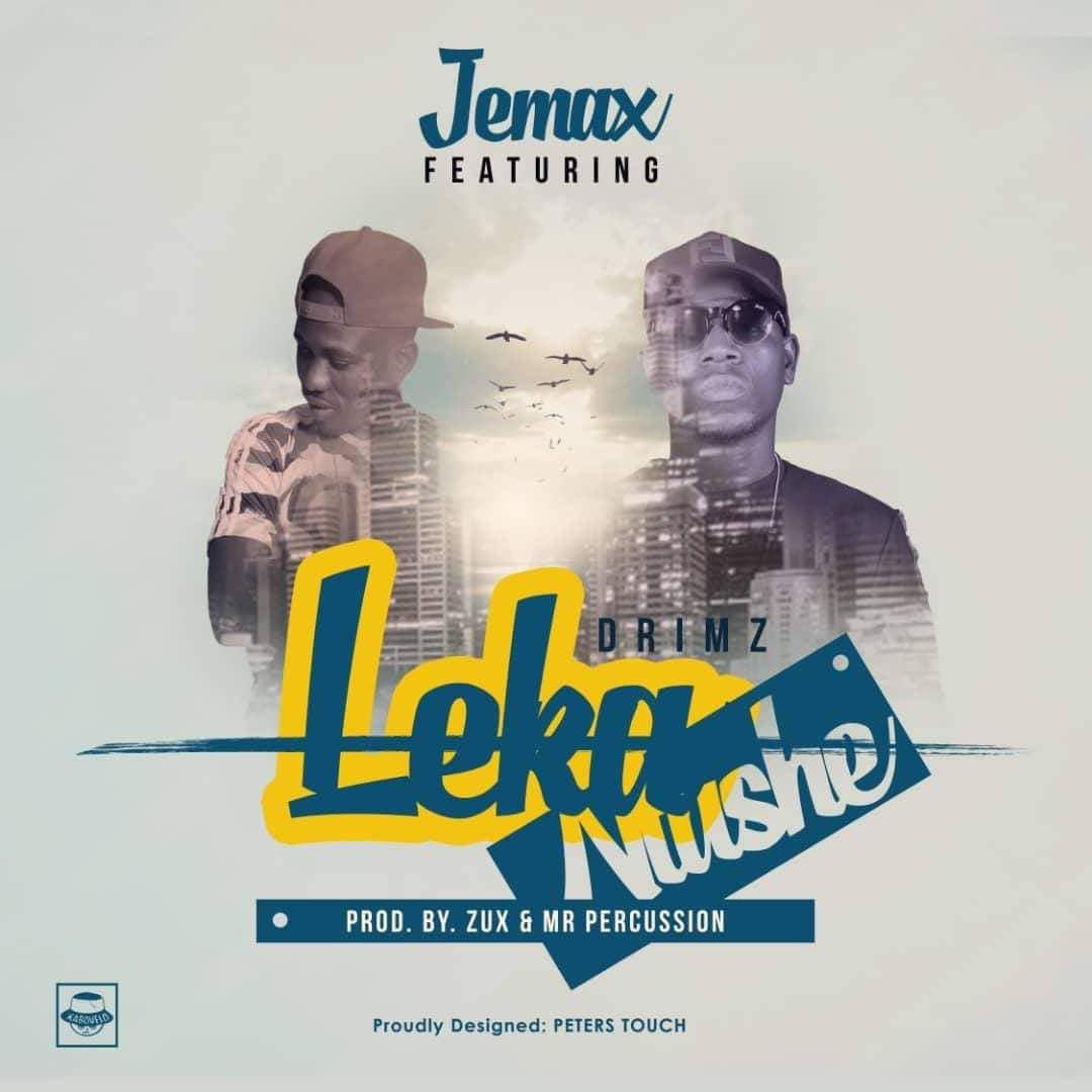 Jemax Ft. Drimz Leka Ntushe