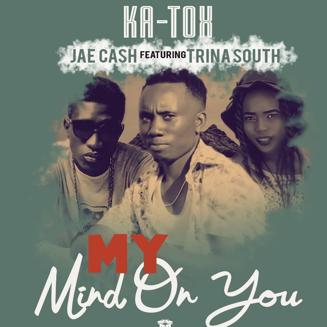 Ka Tox Ft. Jae Cash Trina South My Mind On You
