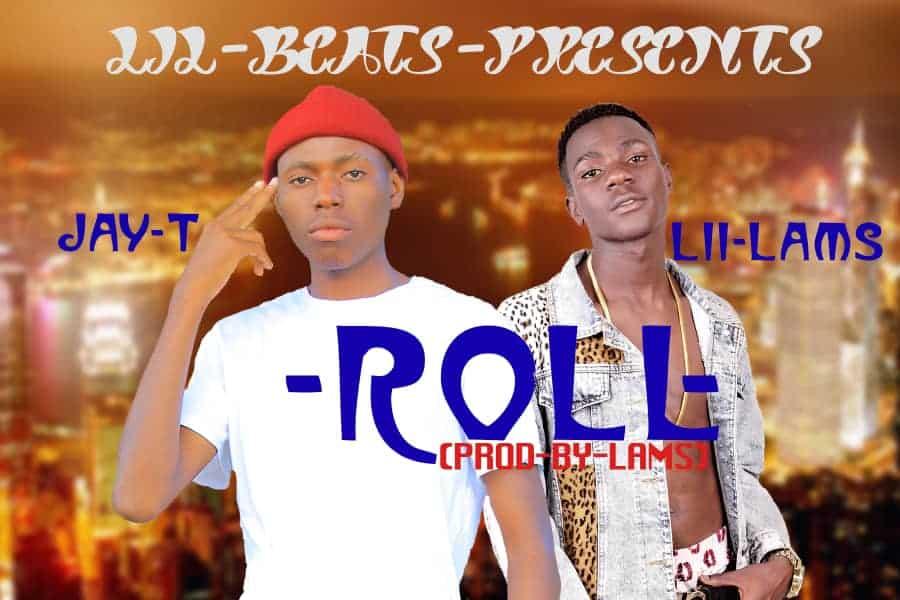 Lil Lams Ft. Jay T Roll Prod. By Lilbeats