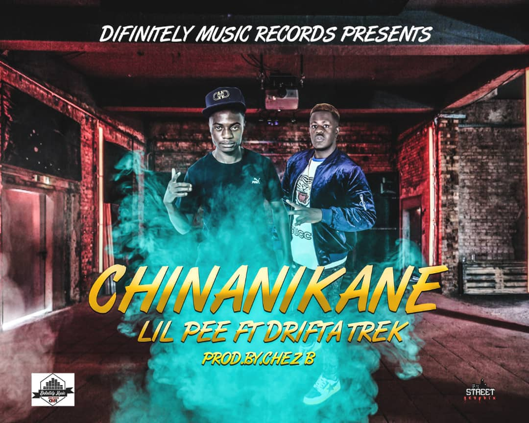 Lil Pee Ft. Drifta Trek Chinanikane