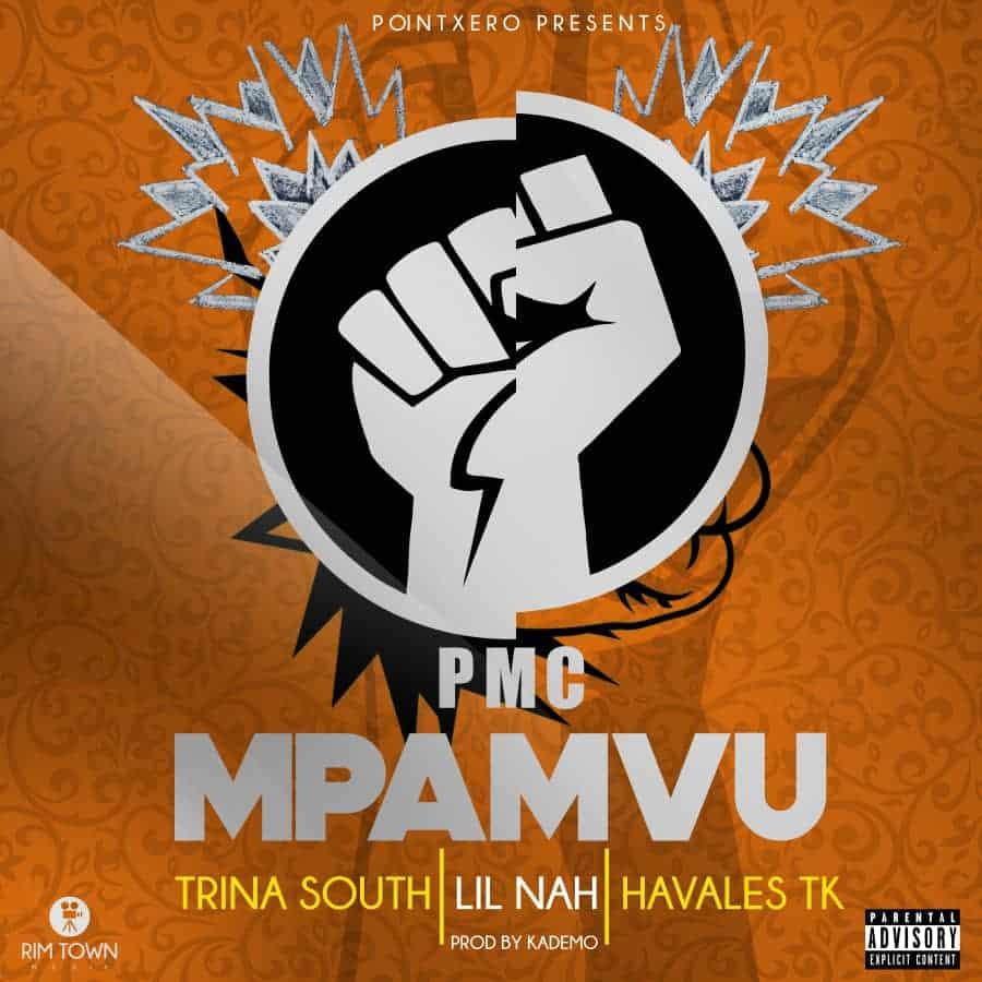 PMC Ft. Trina South Lil Nah Havales TK Mpamvu