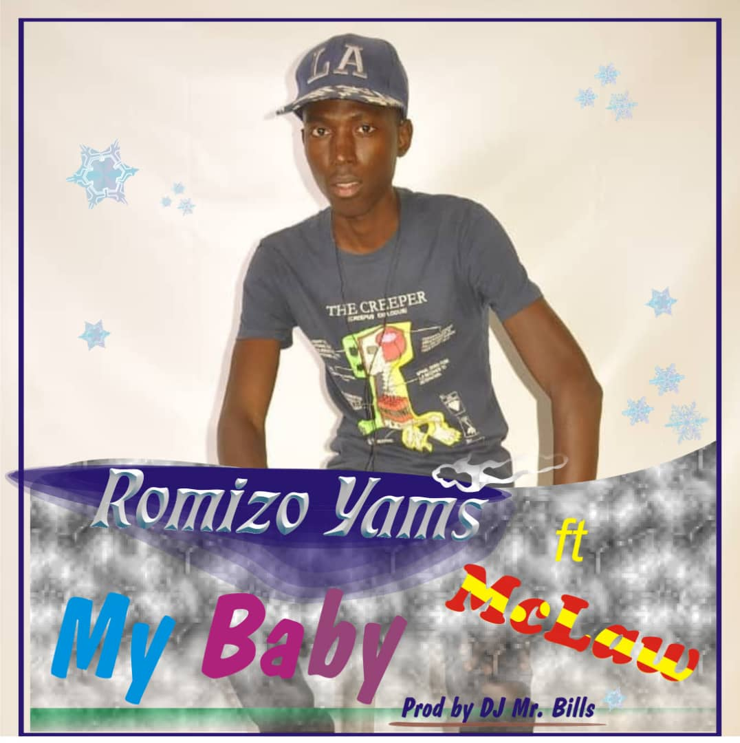 Romizo Yamz Ft. Mclaw Be My Baby