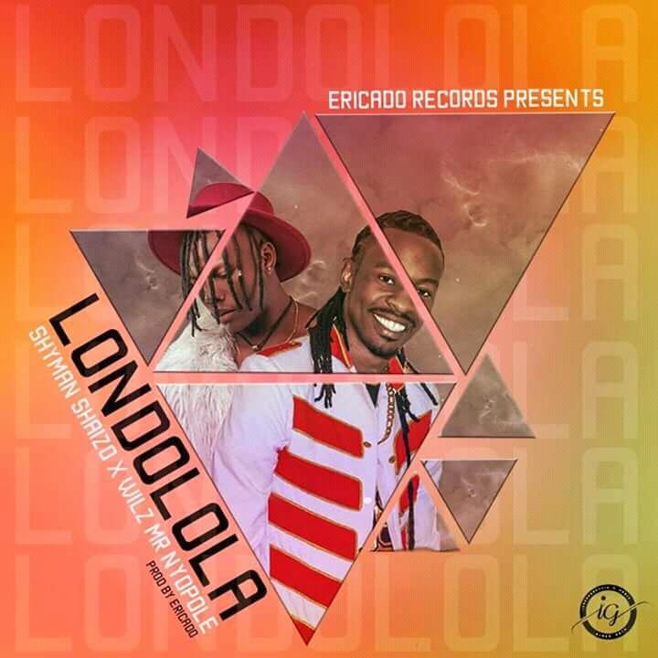 Shyman Ft. Willz Mr Nyopole Londolola Prod. By Ericado