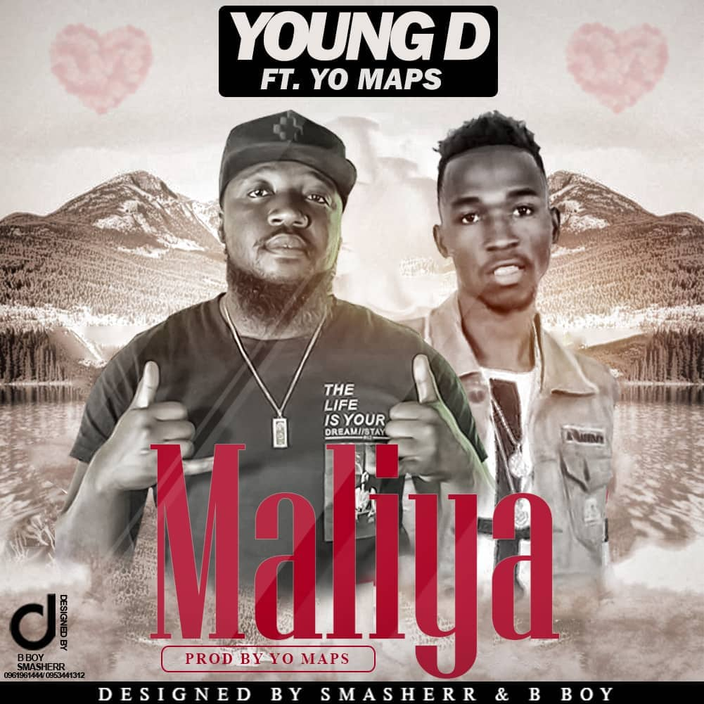 Young D Ft. Yo Maps Malita