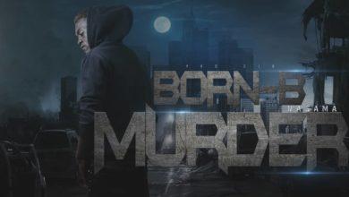 Photo of Born B – Murder (Prod. By OJO)