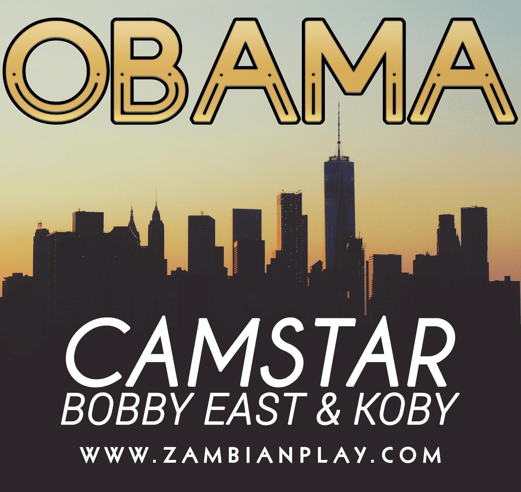 Camstar Ft. Bobby East Koby Obama
