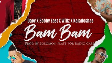Photo of Daev x Bobby East x Willz x Kaladoshas – Bam Bam