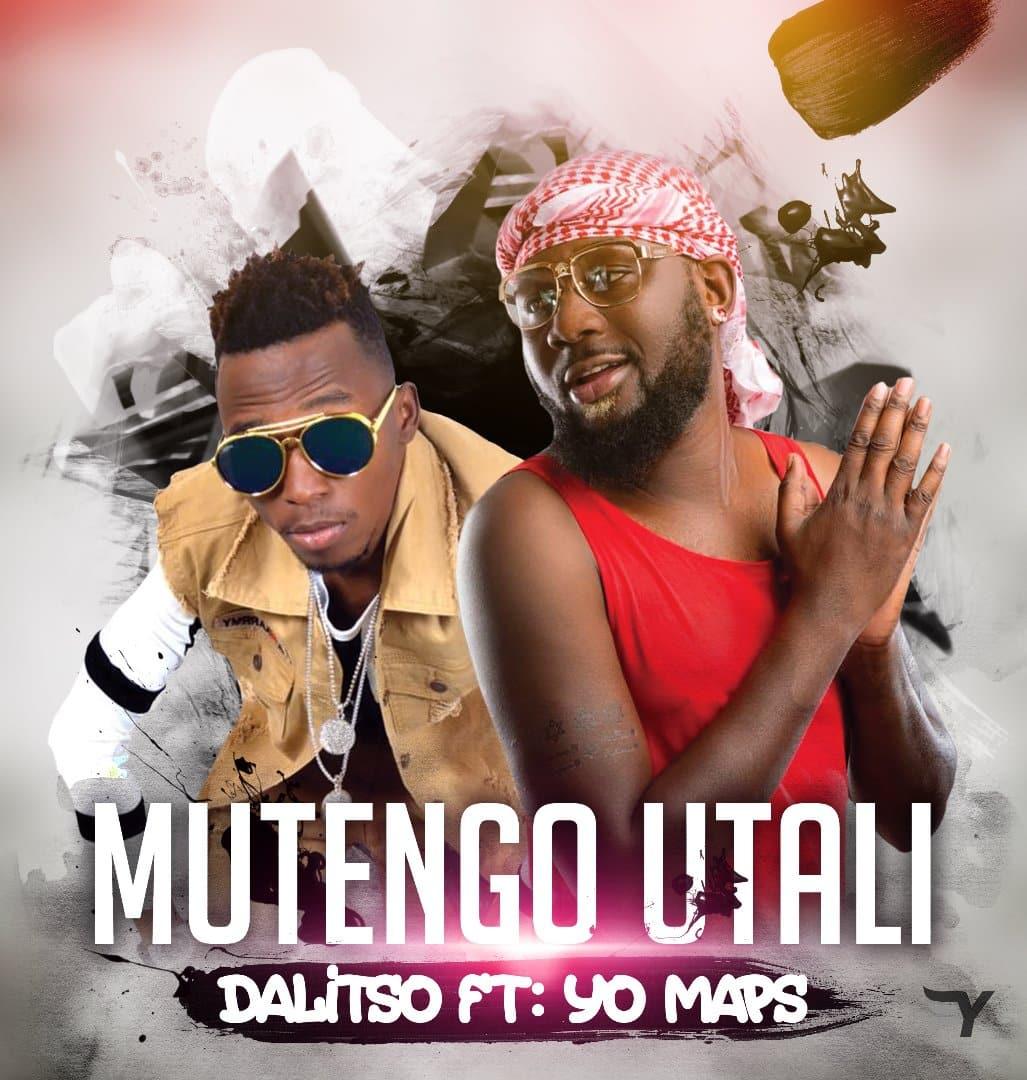 Dalisoul Ft. Yo Maps Mutengo Utali