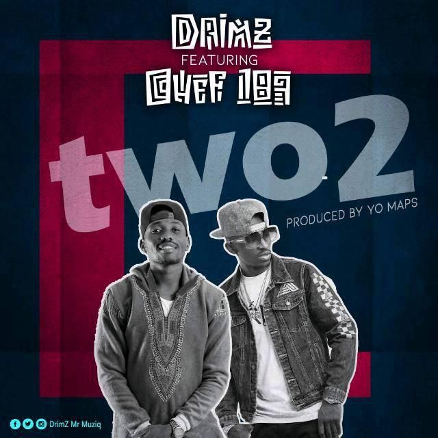 Drimz Ft. Chef 187 Two Two