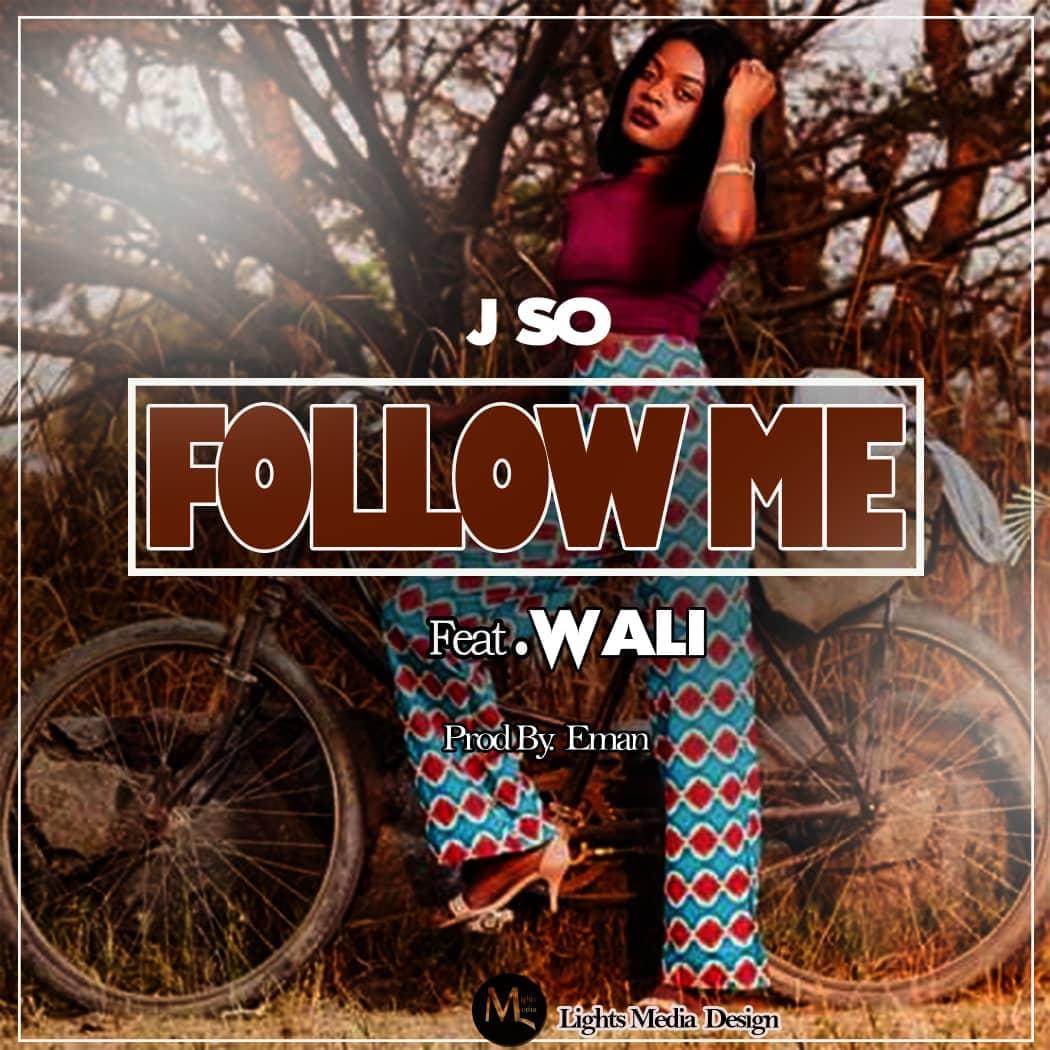 J So Ft. Wali Follow Me Prod. By Eman