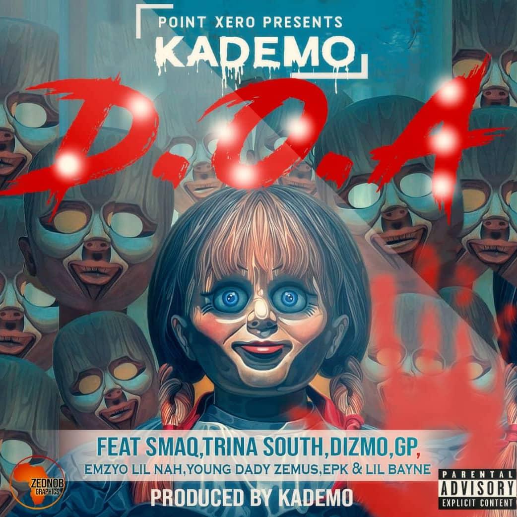 Kademo Ft SmaQ Trina South Dizmo GP Various Artists D.O.A