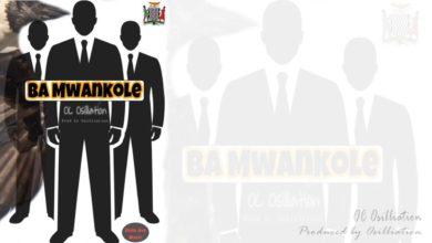 Photo of OC Osilliation – Ba Mwankole
