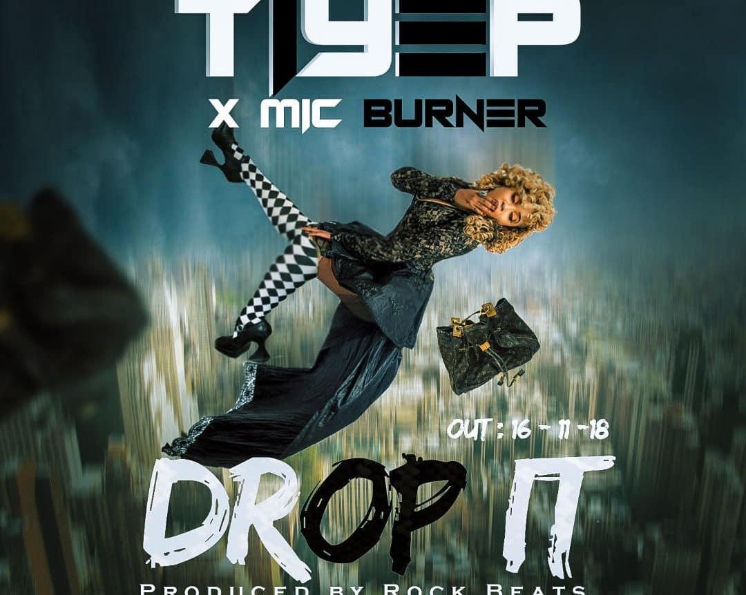 Tiye P X Mic Burner Drop It