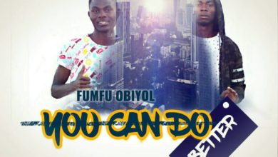 Photo of Wizku & Fumfu Obiyol – You Can Do Better