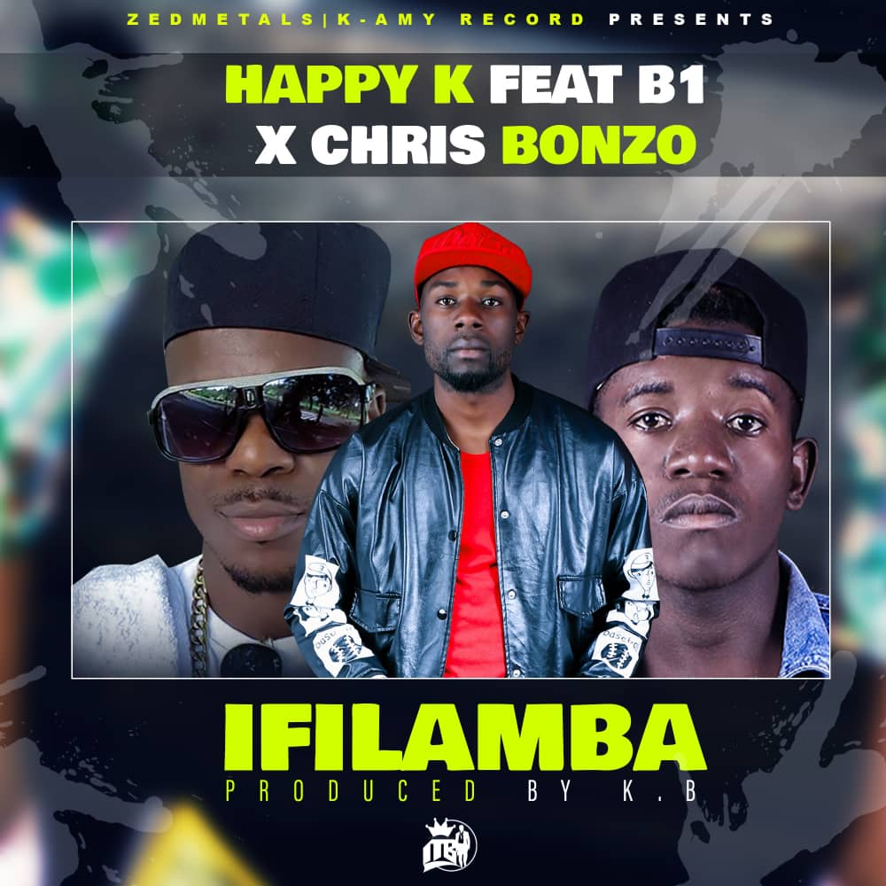 Happy K Ft. B1 Chris Bonzo iFilamba