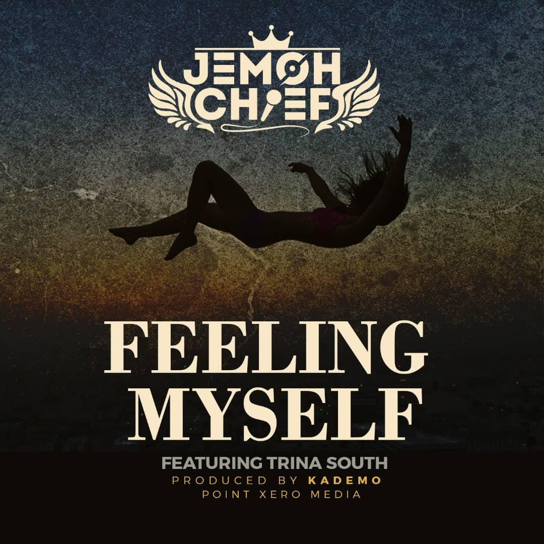Jemoh Chief Ft. Trina South Feeling Myself