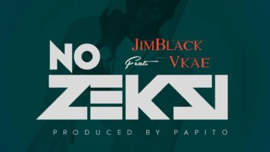 Photo of JimBlack Ft. VKae – No Zeksi (Prod. By Papito)