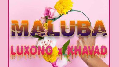 Photo of Luxono Ft. Kavahd – Maluba (Prod. By Smizzy Beats)