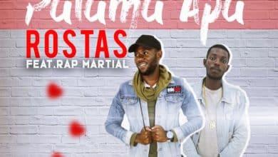 Rostas Ft. Rap Martial Palama Apa