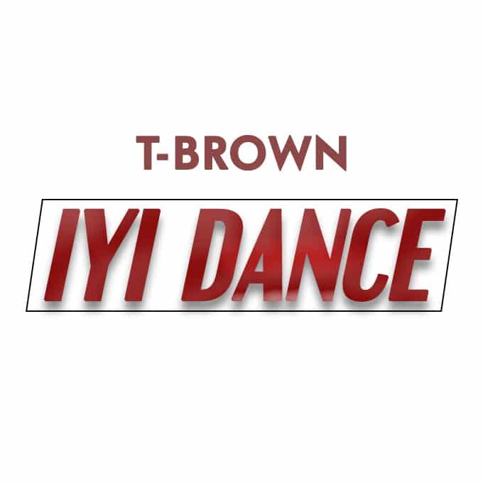 T Brown Iyi Dance