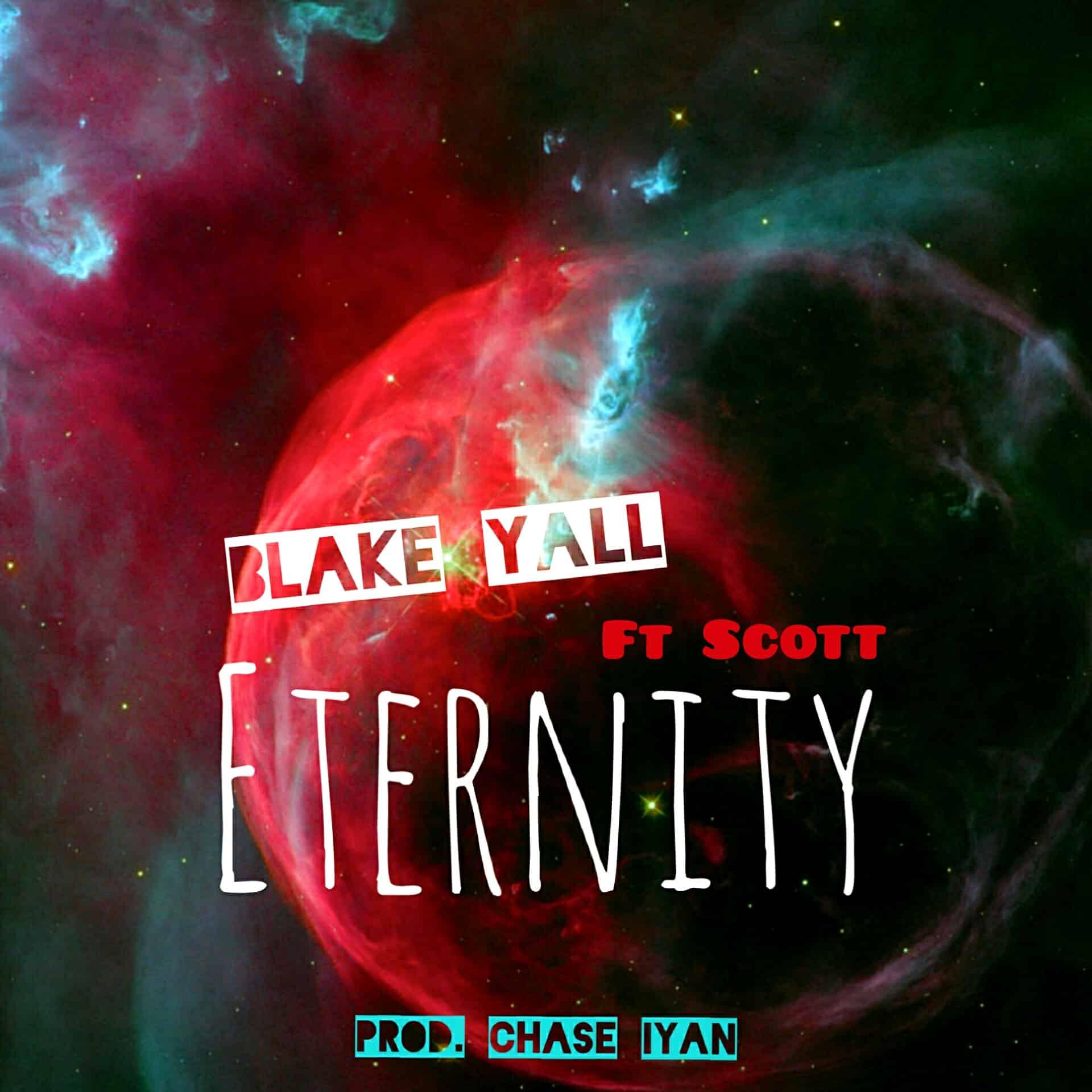 Blake Yall Ft. Scott Eternity