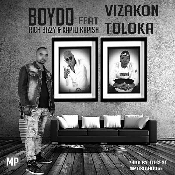Boydo Ft. Rich Bizzy Kapili Kapish Vizakontoloka