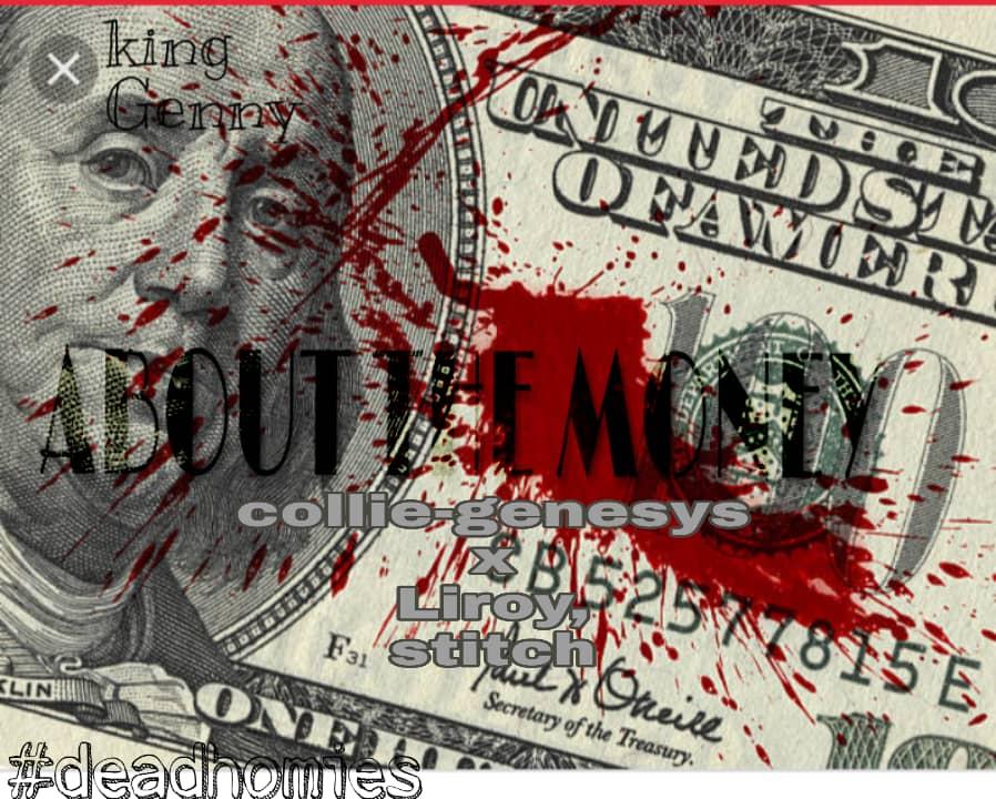 Collie Genesys Ft. Liroy Chris J Stitch About The Money