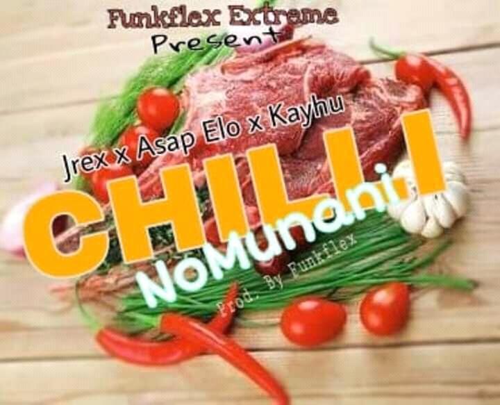 DJ funkflex Ft. Jrex Asap Elo Kayhu Chilli Nomunani