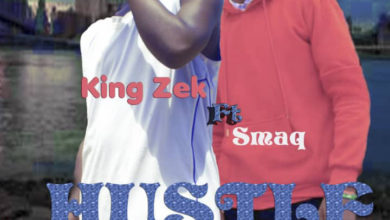 King Zek Ft. SmaQ Hustle 2