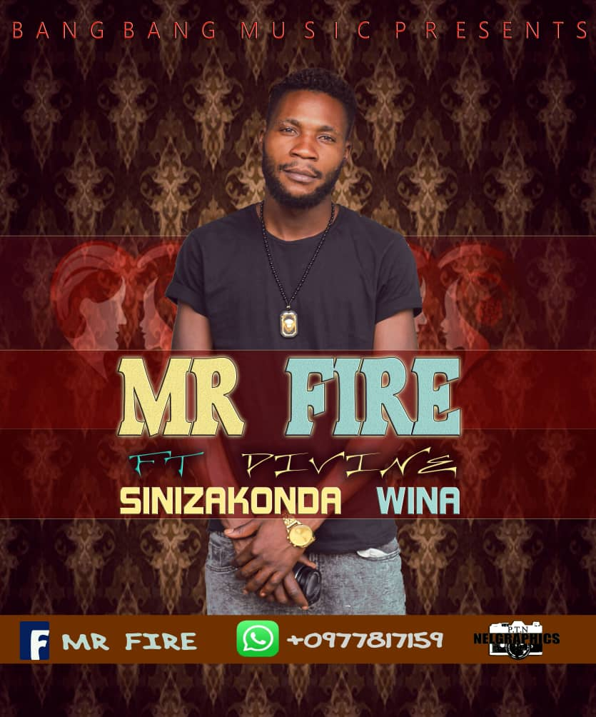 Mr Fire Ft. Divine Sinizakonda Wina