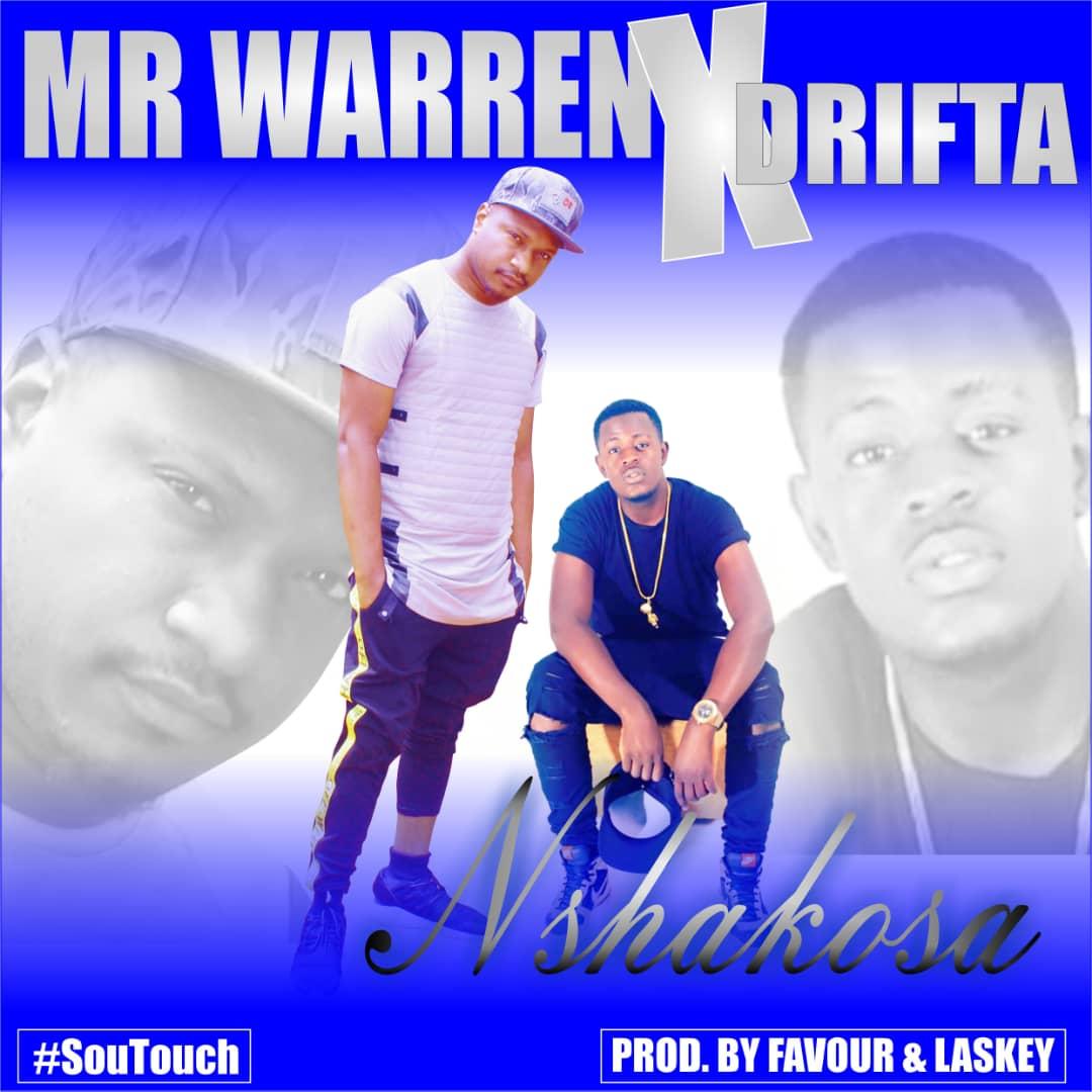Mr Warren Ft. Drifta Trek Nshakosa