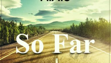 Photo of Pilato – So Far (Prod. By Fumbani)