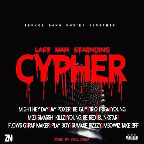 Tevor Empire Last Man Standing Cypher