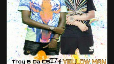 Troy B Da C5 Ft. Yellow Man Ndiwe Ninasanka