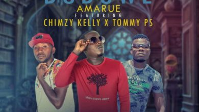 Amarue Ft. Chimzy Kelly Tommu PS Duduwe