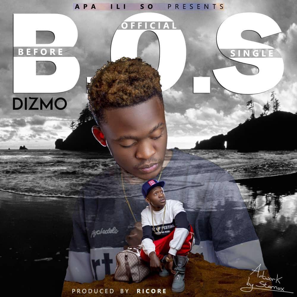 Dizmo Before Official Single B.O.S